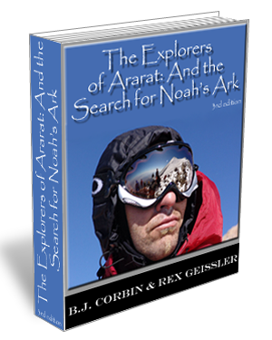 The Explorers Of Ararat: And the Search for Noah's Ark – 3rd Edition